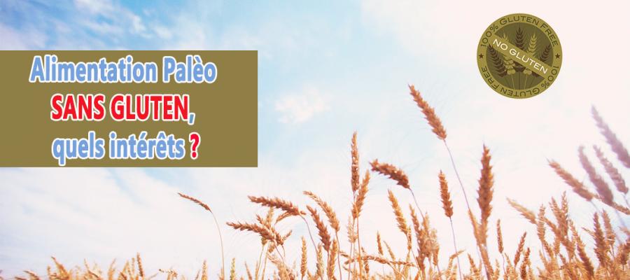 Alimentation Palèo sans gluten, quels intérêts?